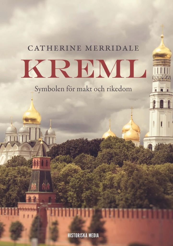 Kreml : Symbolen för makt och rikedom