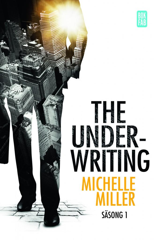 The Underwriting - Maktspelet