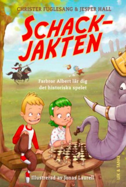 Schackjakten: Farbror Albert lär dig det historiska spelet