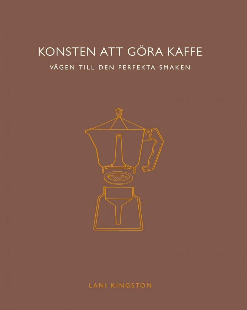 Konsten att göra kaffe