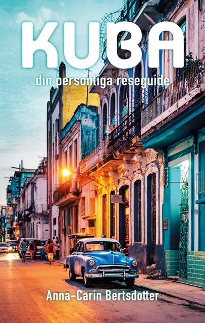 Kuba - din personliga reseguide